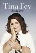 Bossypants, by Tina Fey