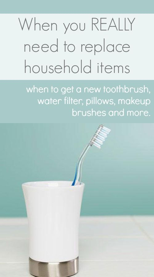 Find out when you REALLY need to replace different household items, such as your toothbrush, makeup brushes, pillows, water filter and more.