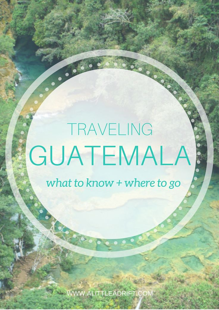 Guatemala Travel Guide: Thorough advice on where to go, what to see, studying Spanish, and how to responsibly volunteer.