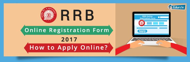 RRB Online Registration Form 2017 | How to Apply Online