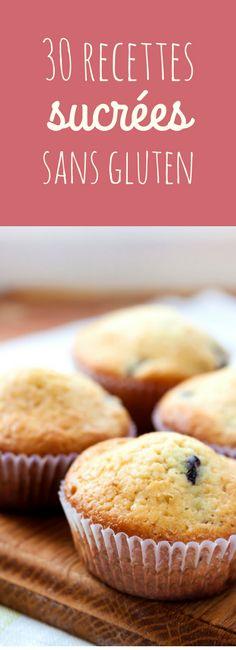 Pancakes sans gluten, cheesecake sans gluten et autres gâteaux sans gluten : 30 recettes sucrées sans gluten ! (no glu)