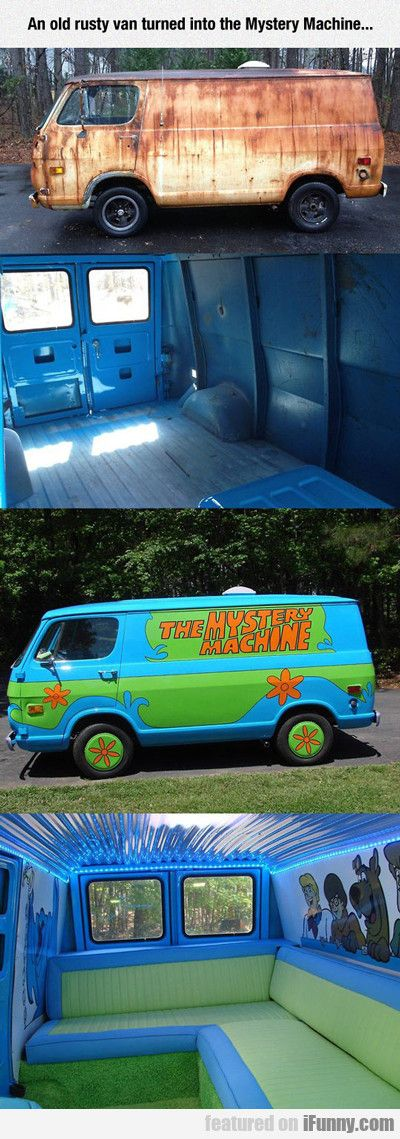 I told my parents that I want a Mystery Machine when I get my licenses, and that's what I'm gonna Scooby Dooby Doo!