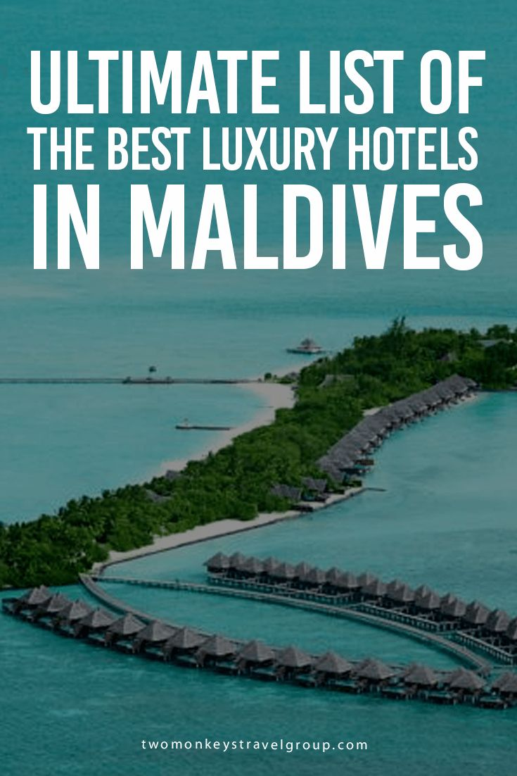 Ultimate List of the Best Luxury Hotels in Maldives