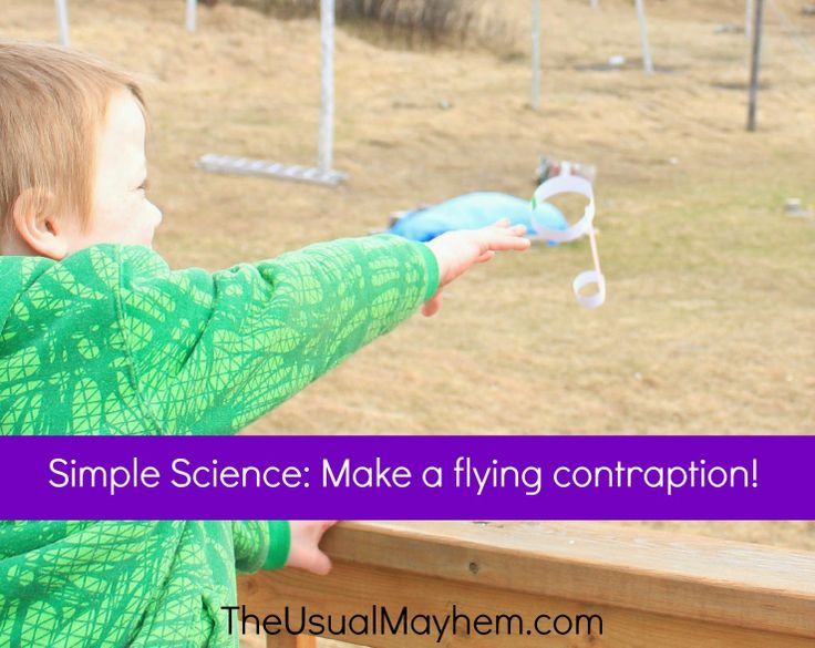 Simple science - build a flying contraption   The Usual Mayhem
