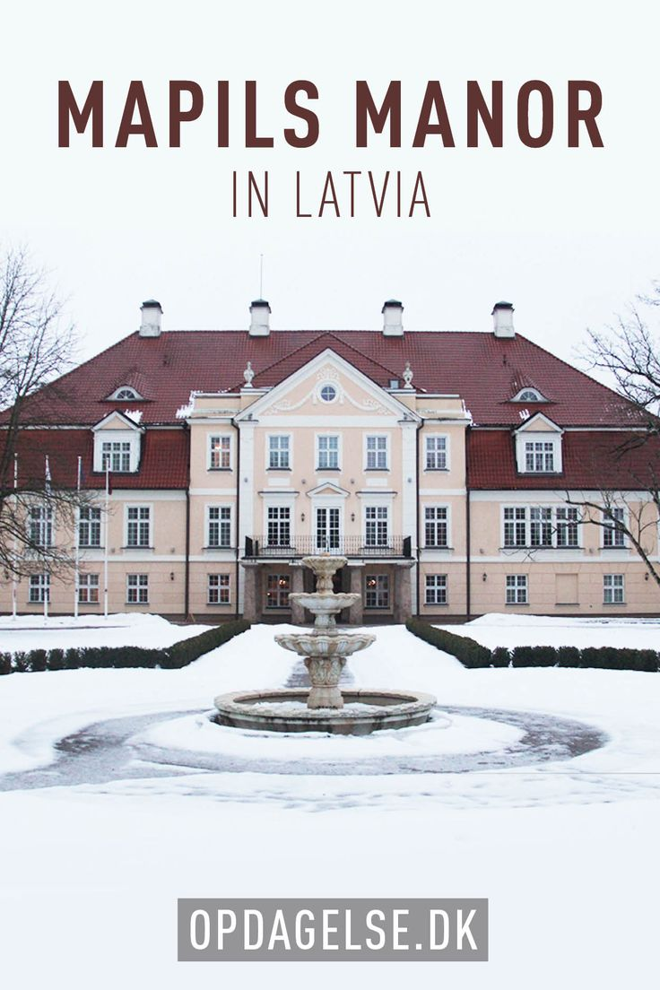 Staying at Mapils Manor in Latvia