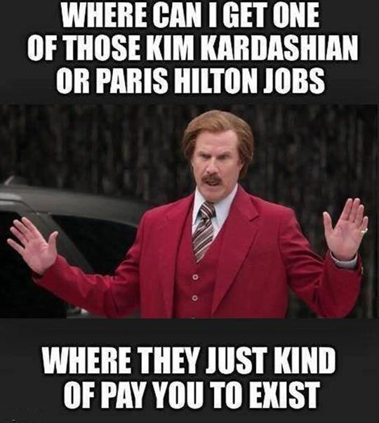 I Need One Of Those Jobs