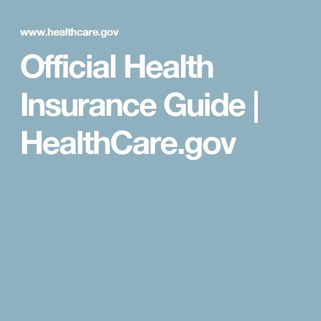 Official Health Insurance Guide | HealthCare.gov