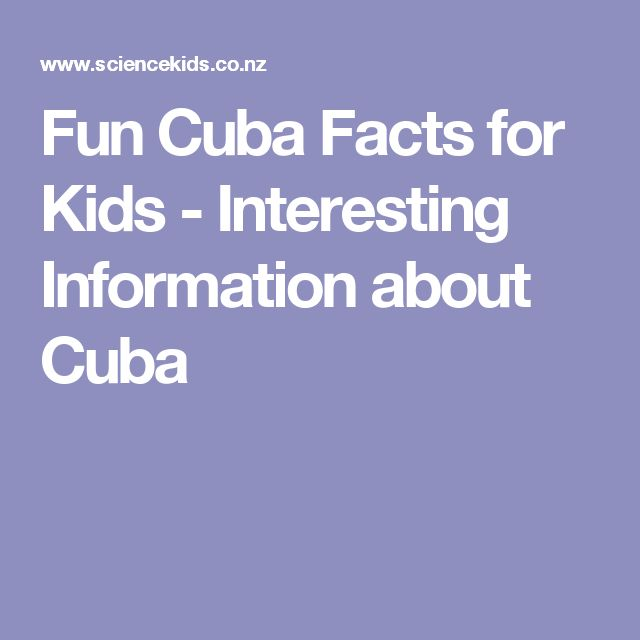 Fun Cuba Facts for Kids - Interesting Information about Cuba