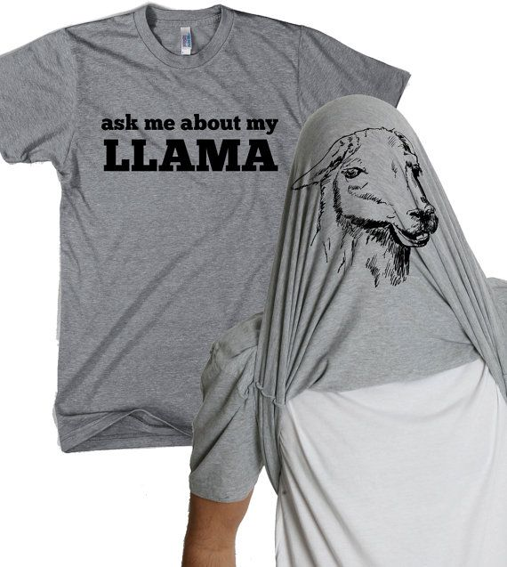 Ask me about my Llama shirt funny llama flip t by CrazyDogTshirts, $16.99 ---- gift for Tony??