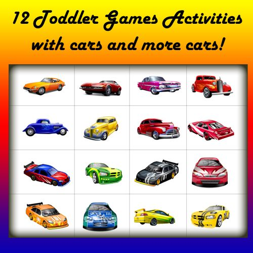 12 Toddler Games and Activities to do with CARS...Check out the POTTY TRAIN! choo choo. :) toddlers