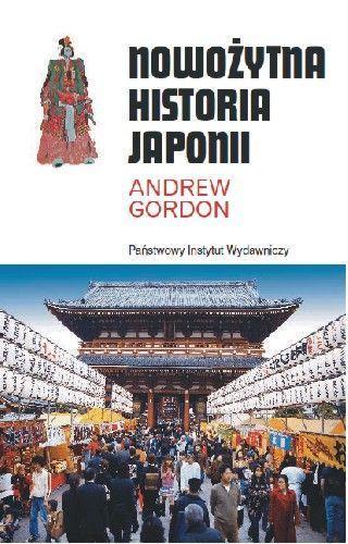 Nowożytna Historia Japonii -   Gordon Andrew
