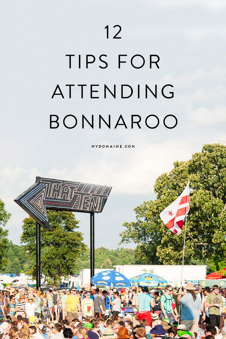 Bonnaroo first-timers, listen up!