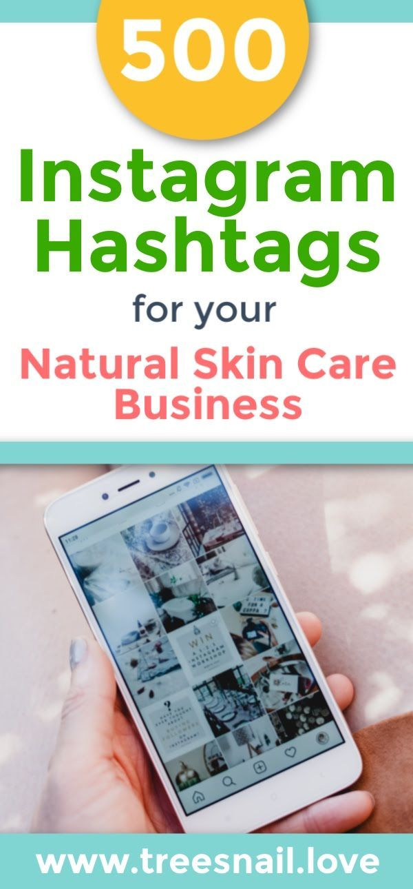 500 Skincare Hashtags For Instagram Trending Hashtags For Handmade Skin Care In 2020 Natural Skin Care Skin Care Business Diy Skin Care