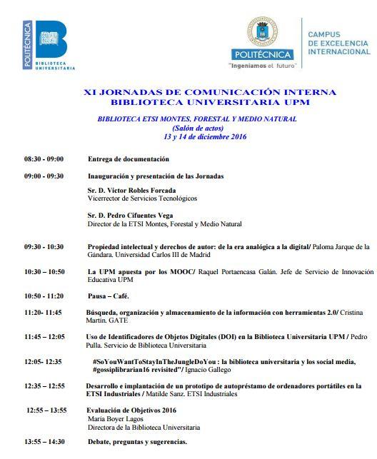 Programa - XI Jornada de Comunicación Interna de Biblioteca UPM / @biblioUPM [sólo @la_UPM]   #jcbupm16