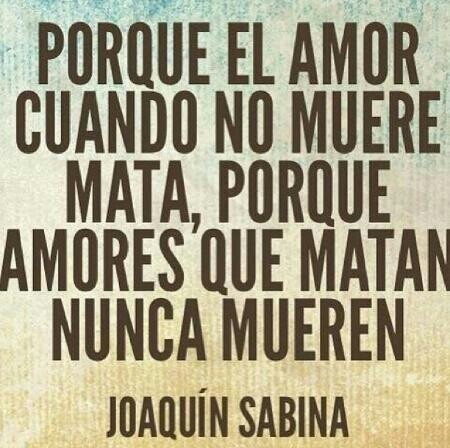 Joaquin Sabina quote
