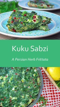 Kuku Sabzi - A vegetarian Persian Herb Frittata that's perfect for the Spring season or Persian New Year (Nowruz)
