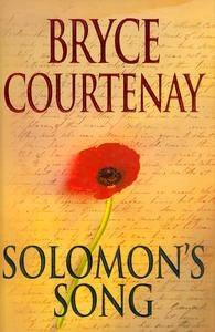 Bryce Courtenay - Solomons Songs