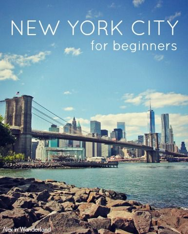 New York City for Beginners: Tips for what to do and see in the Big Apple | Alex in Wanderland
