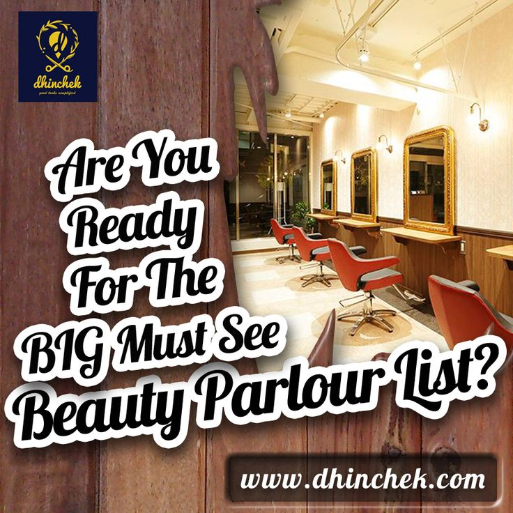 "Are you ready for the BIG ""Must See"" beauty parlour list? We've selected top parlors and stylists from all over India. Book online at a time of your convenience at http://dhinchek.com."