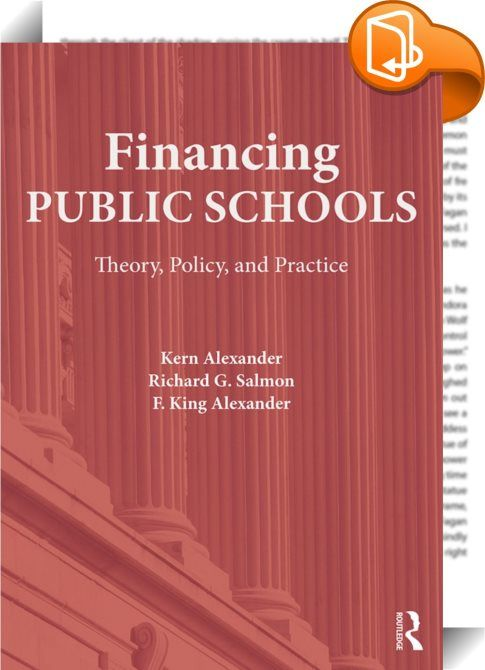 Financing Public Schools    :  Financing Public Schools moves beyond the basics of financing public elementary and secondary education to explore the historical, philosophical, and legal underpinnings of a viable public school system. Coverage includes the operational aspects of school finance, including issues regarding teacher salaries and pensions, budgeting for instructional programs, school transportation, and risk management. Diving deeper than other school finance books, the aut...