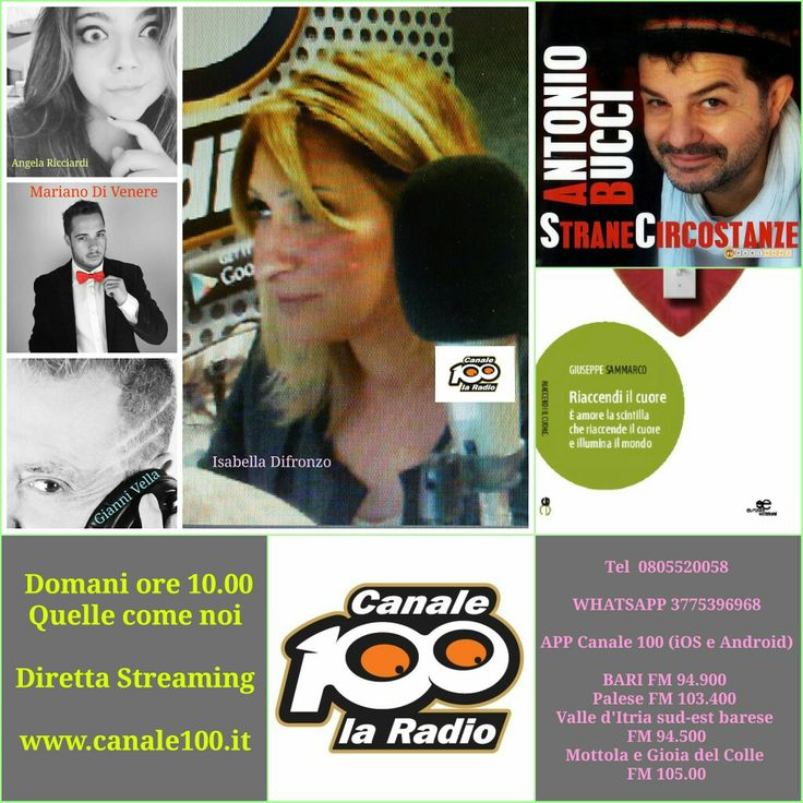 Domani ore 10.00  #Streaming www.canale100.it  Tel 0805520058  #WHATSAPP 3775396968  APP Canale 100 (iOS e Android)  #BARI FM 94.900  Palese FM 103.400  Valle d'Itria sud-est barese  FM 94.500 Mottola e Gioia del Colle  FM 105.00