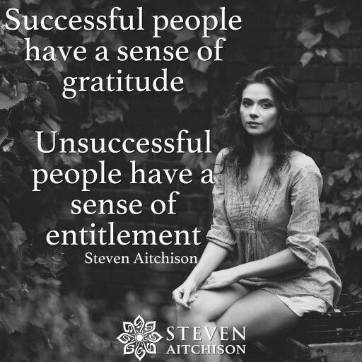 Successful people have a sense of gratitude
