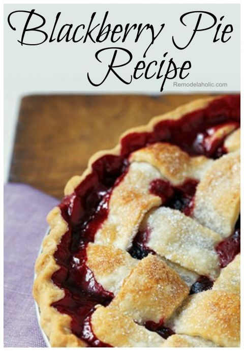 Blackberry Pie Recipe I'm adding raspberries too