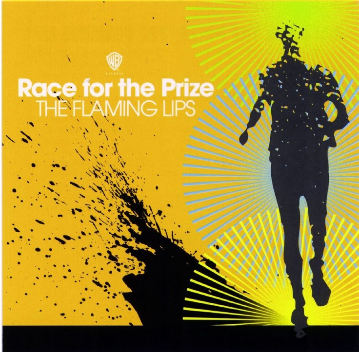 The Flaming Lips - Race for the Prize Single [Album Cover]
