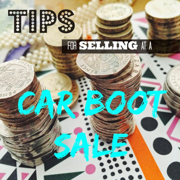 Tips for Selling at a Car Boot Sale