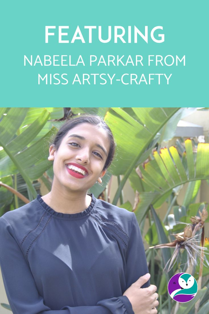 On the blog, I interview Nabeela from Miss Artsy-Crafty. She's so lovely and wise, and she makes beautiful things.