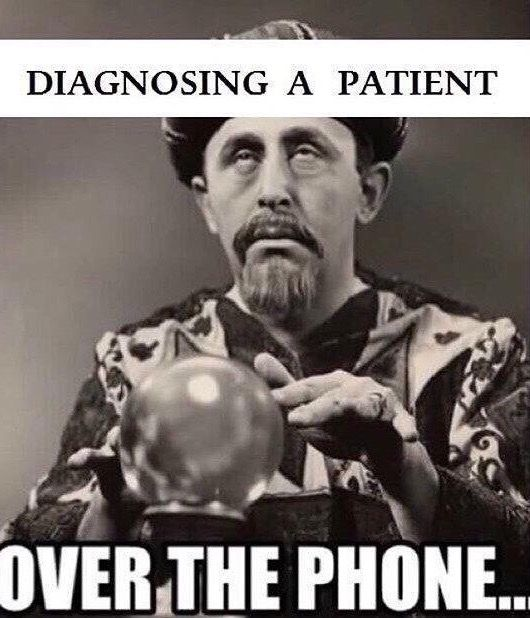 Diagnosing a patient over the phone...