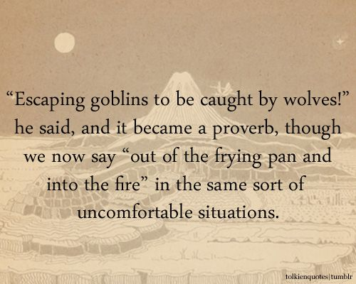 The Hobbit 3 Quotes About Love : hobbit quotes tolkien quotes tolkien hobbit the hobbit fellowship of ...