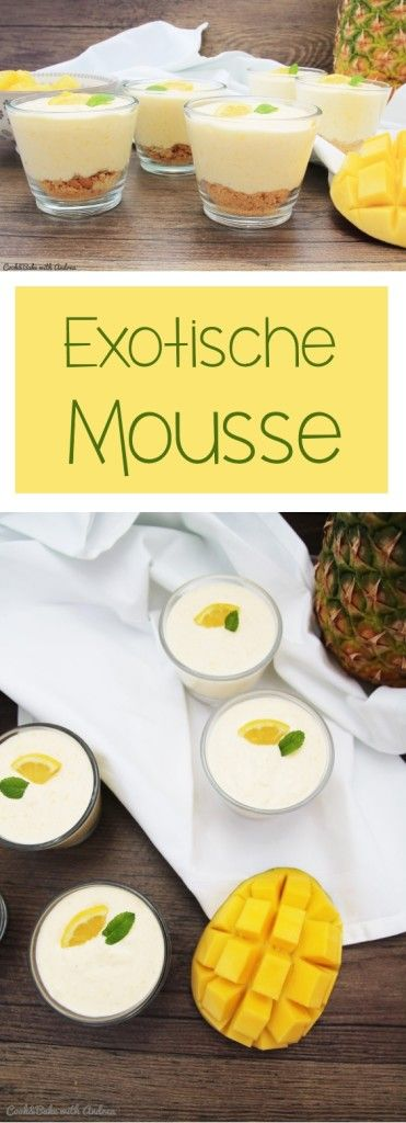 C&B with Andrea - Exotische Mousse - Sommer - www.candbwithandrea.com - Collage
