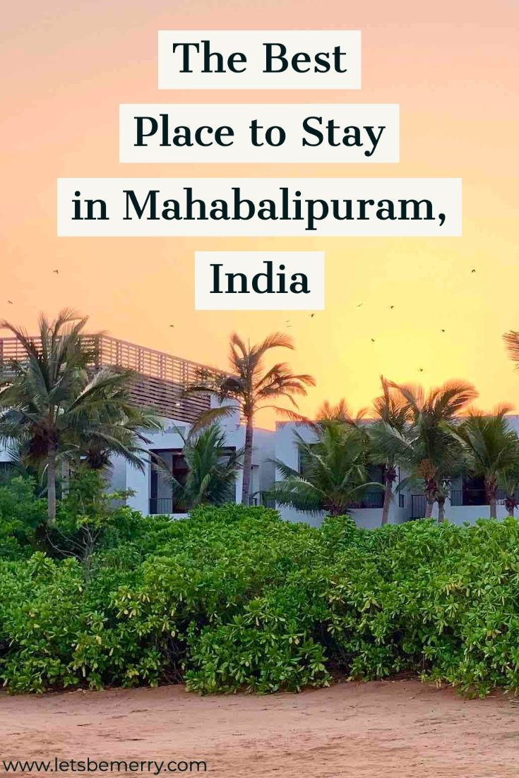 Best Place To Stay In Mahabalipuram The Intercontinental In 2020 Travel Destinations Asia World Travel Guide Travel Inspiration