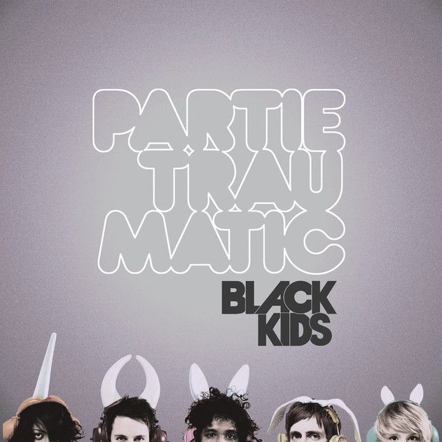 """I'm Not Gonna Teach Your Boyfriend How To Dance With You"" by Black Kids was added to my Shizz playlist on Spotify"