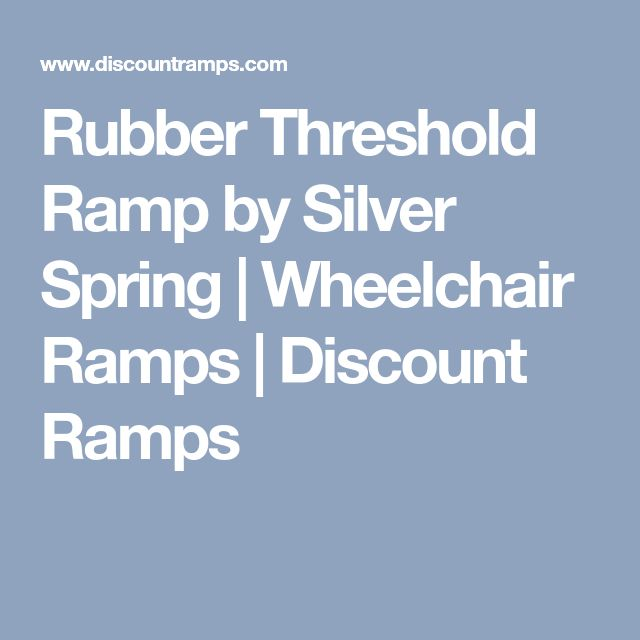 Rubber Threshold Ramp by Silver Spring | Wheelchair Ramps | Discount Ramps
