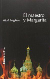 El maestro y Margarita / Mijail Bulgakov.