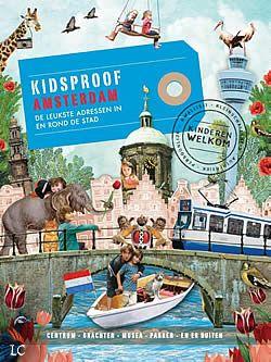 """Boek """"Kidsproof Amsterdam"""" van Roos Stalpers en Fee van 't Veen   ISBN: 9789057675973, verschenen: 2012, aantal paginas: 192 #kidsproof #amsterdam - Amsterdam is meer dan de grootste toeristische attractie van Nederland. In deze gids staan ruim honderd tips die je zowel de highlights als de andere kant van Amsterdam laten zien. En wat ons betreft zijn ze allemaal kidsproof!"""