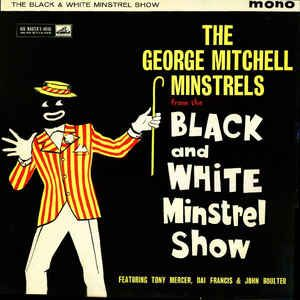 The George Mitchell Minstrels - The Black And White Minstrel Show (Vinyl, LP) at Discogs
