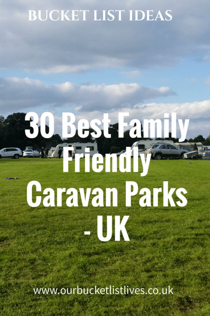30 best Family Friendly Caravan Parks in the UK, Family travel, tourers, caravans, camping