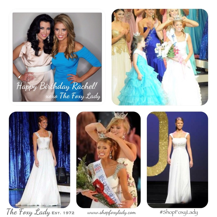 Top Left: Rachel Wyatt, MAOT with Miss America 2012 wearing a Foxy Lady dress by Juan Carlos Pinera. Top Right: Rachel wins Miss MAOT: in Custom gown from Foxy Lady. Bottom Left: Rachel Wyatt, MAOT in Custom gown from Foxy Lady. Bottom Middle: Rachel winss Miss SC Teen: in Sherri Hill from Foxy Lady. Bottom Right: Rachel 1st RU Miss SC Teen, and Overall Evening Gown Award!: In gown from Foxy Lady. #HappyBirthday #RachelWyatt #MAOT #MissAmerica #SherriHill #JuanCarlosPinera  #ShopFoxyLady