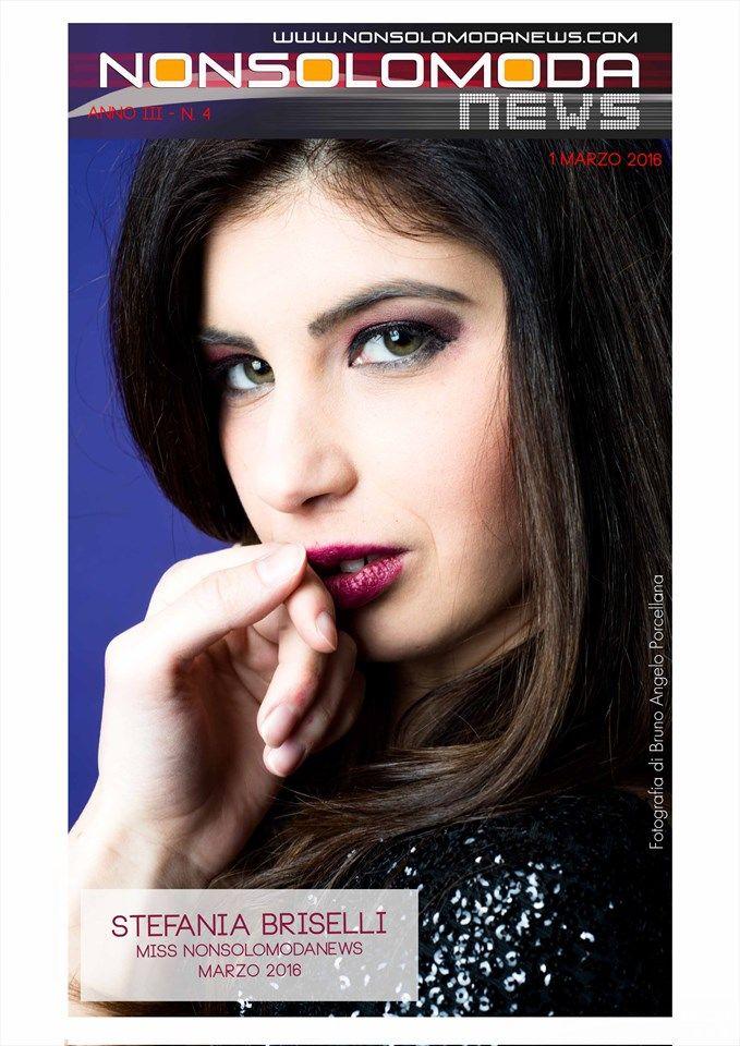 www.nonsolomodanews.it  Miss Nonsolomodanews Marzo 2016 Stefania Briselli