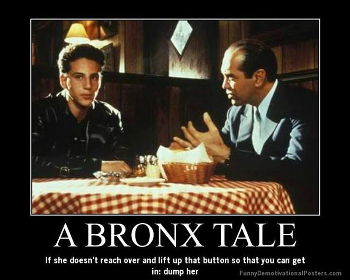 A Bronx Tale - one of my favs