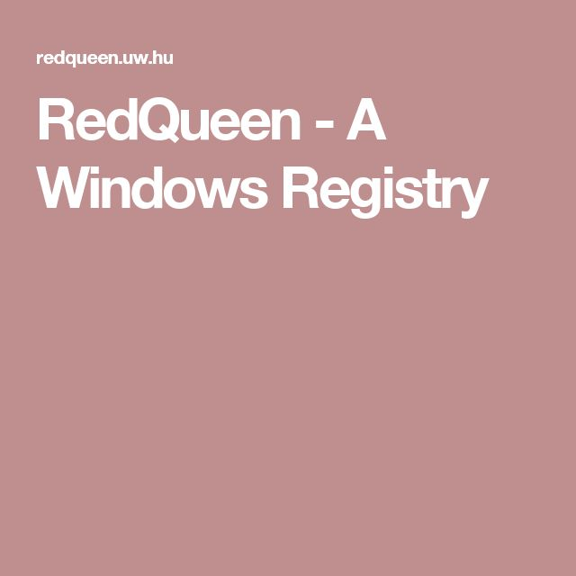 RedQueen - A Windows Registry