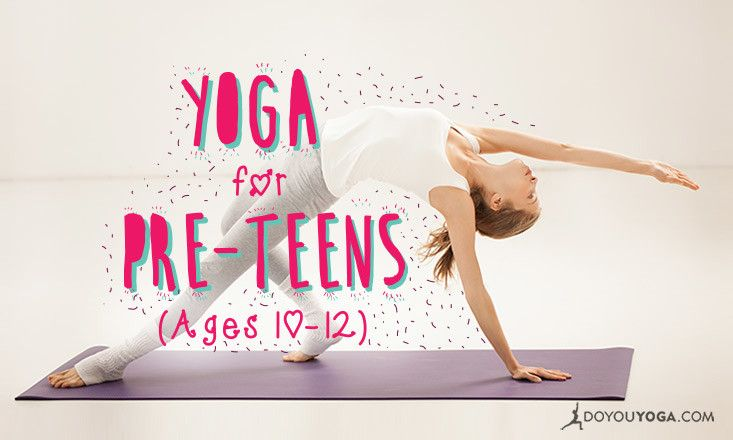 7 Insights to Making Yoga Cool for Pre-Teens (Ages 10-12)