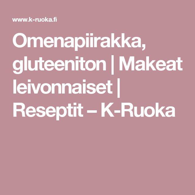 Omenapiirakka, gluteeniton   Makeat leivonnaiset   Reseptit – K-Ruoka