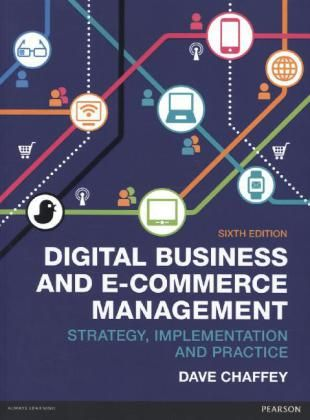 Digital business and e-commerce management : strategy, implementation and practice | 124.82 CHA on line