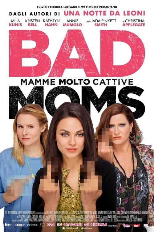 Bad Moms 2016 full Movie HD Free Download DVDrip