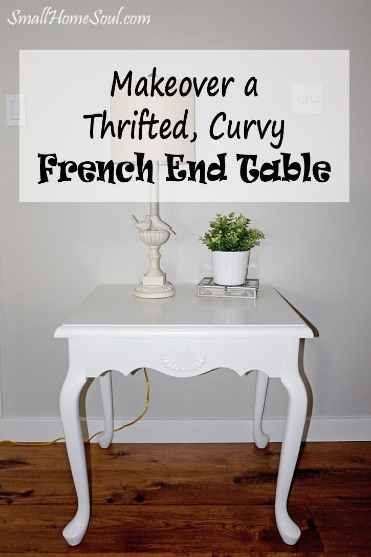 Giving a makeover to thrifted French End Table with a little paint is a great way to save money and update your interior at the same time. http://www.smallhomesoul.com