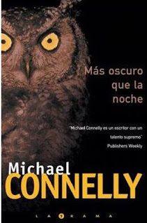 'Más oscuro que la noche', Michael Connelly. Pecado, condenación, muerte e…